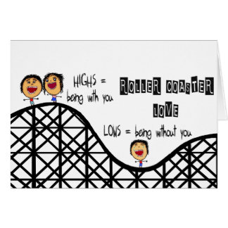 Missing You Roller Coaster Love Card