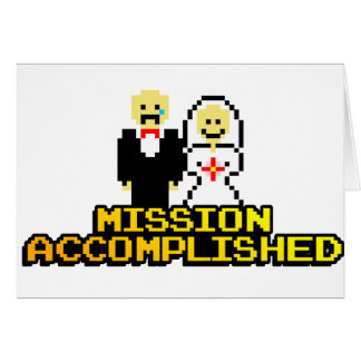 """Mission Accomplished"" Marriage (8-bit) Greeting Card"