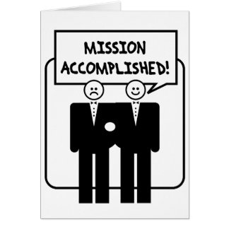 """""""Mission Accomplished"""" Marriage (homosexual) Greeting Card"""