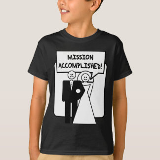 """Mission Accomplished"" Marriage T-Shirt"