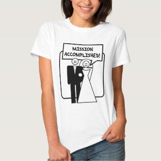 Mission Accomplished Marriage Tee Shirts