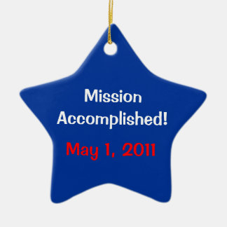 Mission Accomplished! May 1, 2011 Ornament
