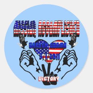 Mission Accomplished Obama Kills Osama Round Sticker
