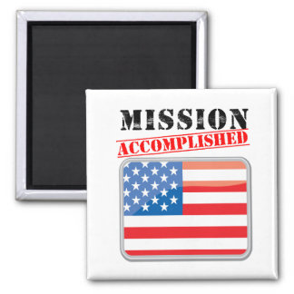 Mission Accomplished United States Square Magnet