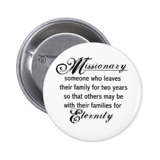 Missionary Eternity 6 Cm Round Badge