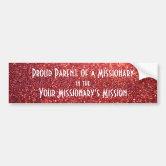Missionary Parent Customized Bumper Sticker