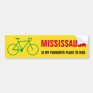 """MISSISSAUGA IS MY FAVOURITE PLACE TO RIDE"" BUMPER STICKER"