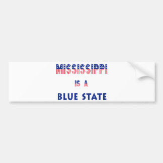 Mississippi is a Blue State Bumper Sticker