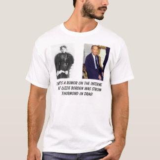 misslizzieborden, Strom Thurmond, There's a rum... T-Shirt