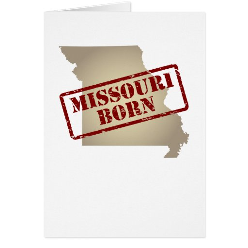 Missouri Born - Stamp on Map Greeting Card