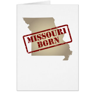 Missouri Born - Stamp on Map Greeting Card