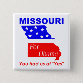 Missouri for Obama 15 Cm Square Badge