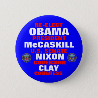 Missouri for Obama McCaskill Nixon Clay 6 Cm Round Badge