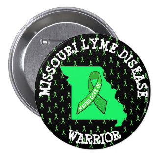 Missouri Lyme Disease WARRIOR Button
