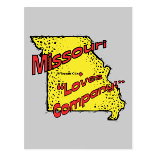 Missouri MO US Motto ~ Misery Loves Company Postcard