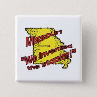 Missouri MO US Motto ~ We Invented The Stapler 15 Cm Square Badge
