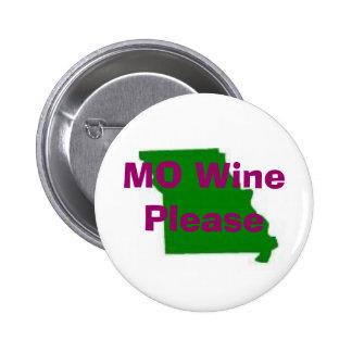 missouri, MO Wine Please, Traveling Vineyard 6 Cm Round Badge