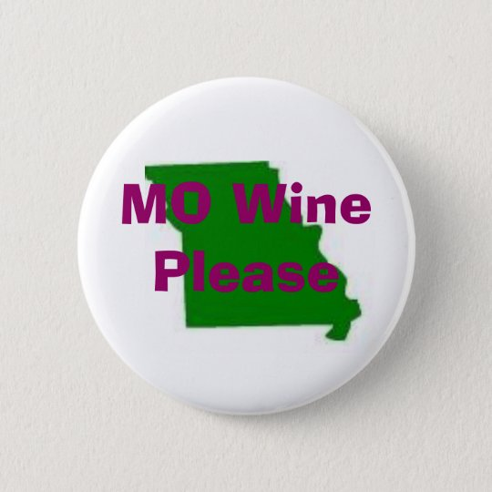 missouri, MO Wine Please, Travelling Vineyard 6 Cm Round Badge