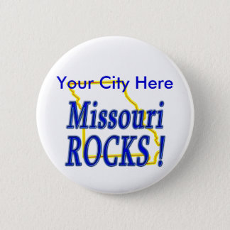 Missouri Rocks ! 6 Cm Round Badge