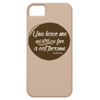 Mistaken for a Cat Person Case iPhone 5 Case