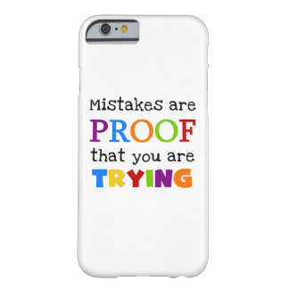 Mistakes and Trying iPhone 6 Barely There Case Barely There iPhone 6 Case