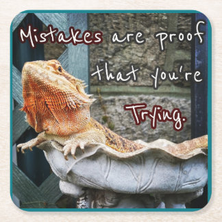Mistakes Are Proof that You're Trying! Square Paper Coaster