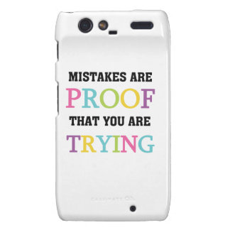 Mistakes Are Proof You Are Trying Droid RAZR Cases