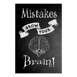 Mistakes Grow Your Brain Poster
