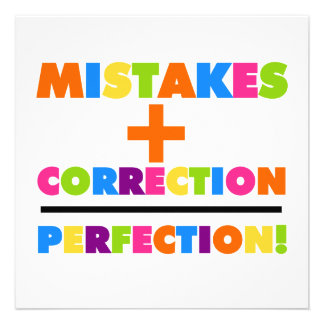Mistakes Plus Correction Equals Perfection Invites