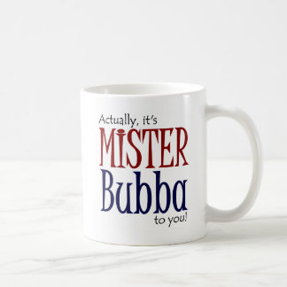 Mister Bubba Coffee Mug