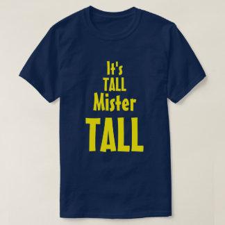 Mister Tall T-Shirt