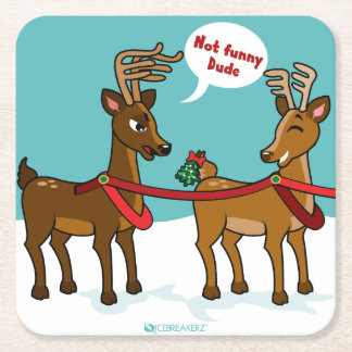MISTLETOE BUTT FUNNY CHRISTMAS COASTER