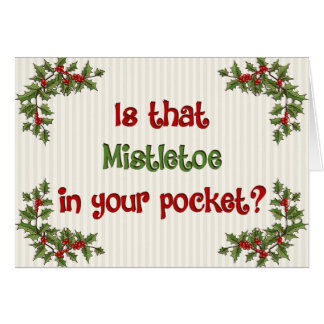 Mistletoe in Your Pocket Card