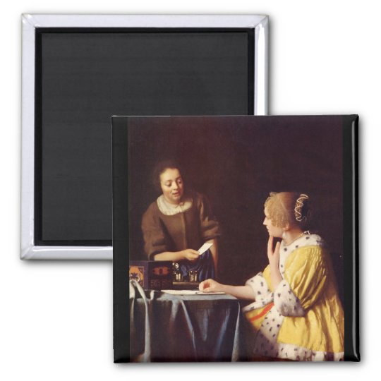 Mistress and maid by Johannes Vermeer Square Magnet