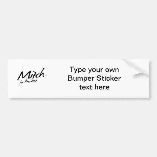 Mitch Daniels  for President Autograph Bumper Sticker