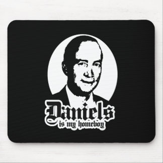 MITCH DANIELS IS MY HOMEBOY MOUSE MAT