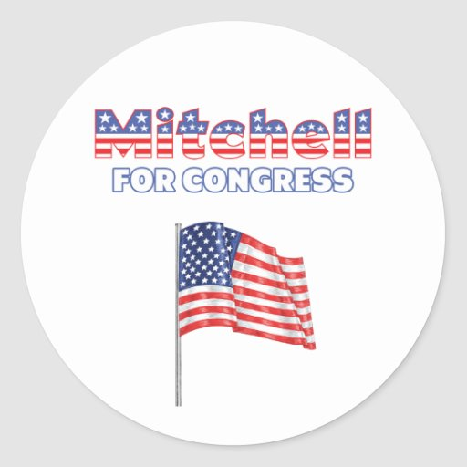 Mitchell for Congress Patriotic American Flag Desi Round Stickers