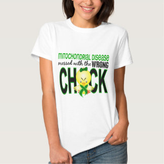 Mitochondrial Disease Messed With Wrong Chick Shirts