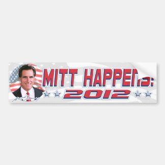 Mitt Happens 2012 Bumper Sticker