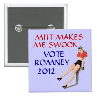 Mitt makes me swoon 15 cm square badge