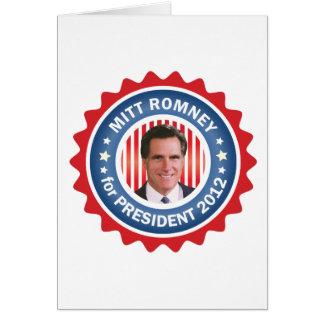 Mitt Romney 2012 for US President Greeting Card