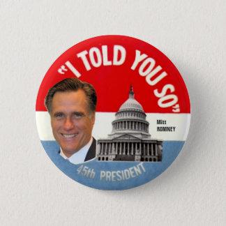 Mitt Romney 45th President 6 Cm Round Badge