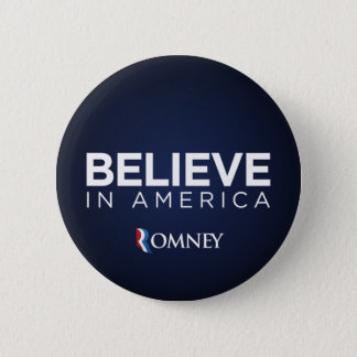 Mitt Romney Believe In America Button