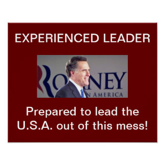 Mitt Romney Experienced Leader Posters