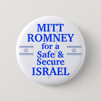 Mitt Romney for a safe Israel 2012 6 Cm Round Badge