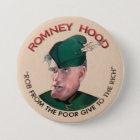 Mitt Romney Hood 2012 7.5 Cm Round Badge