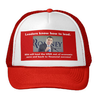 Mitt Romney Leaders know how to lead Hat