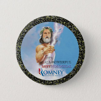 Mitt Romney Mythology 6 Cm Round Badge