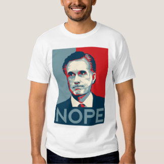 "Mitt Romney - ""Nope"" Shirt"