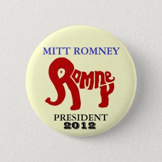 Mitt Romney President 2012 6 Cm Round Badge